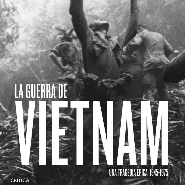 El periodista Max Hastings analiza en profundidad la Guerra del Vietnam en su nuevo libro