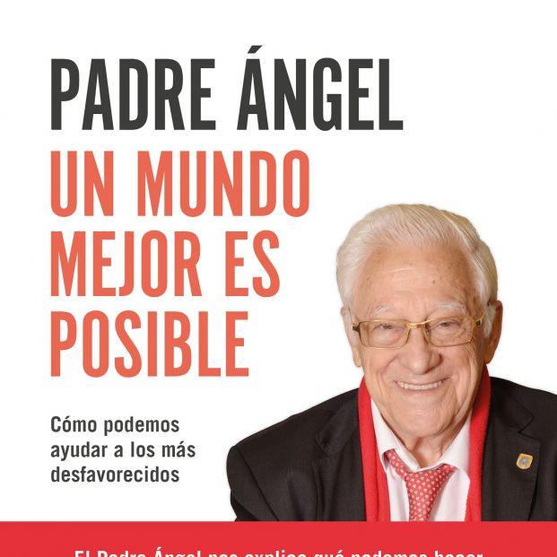 El Padre Ángel desvela la fórmula para hacer un mundo mejor entre todos