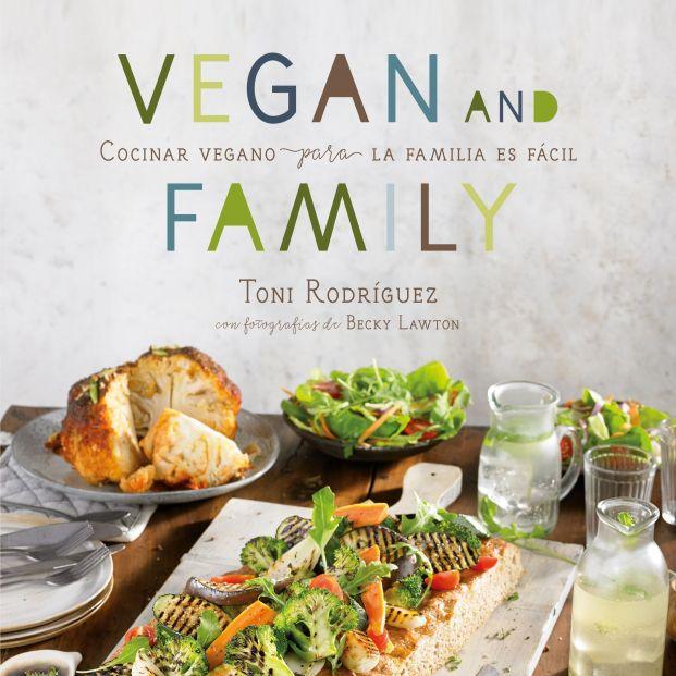 Menús completos y más de 60 recetas para deleitarse con la comida vegana