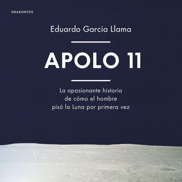 Cómo vivieron los protagonistas del Apolo 11 el hito de llegar a la luna