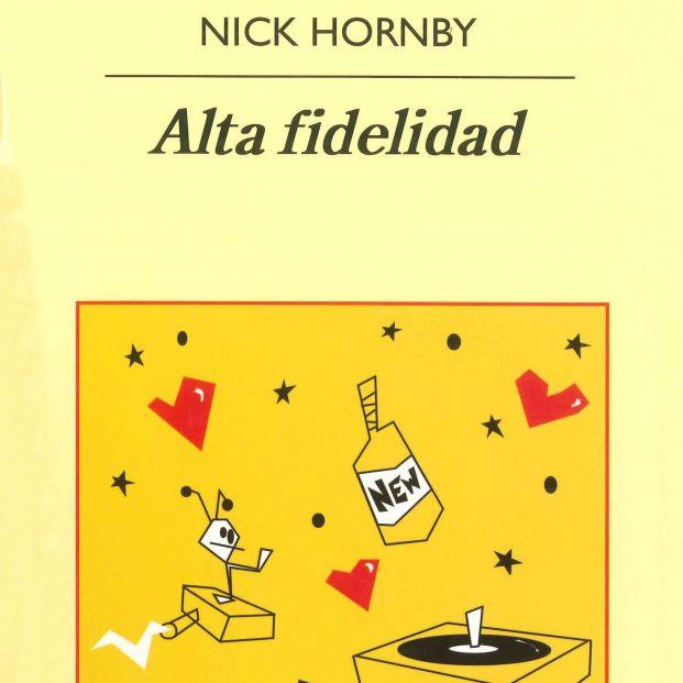 Alta fidelidad, de Nick Hornby (Anagrama, 1995), un gran libro de música muy recomendable para el verano
