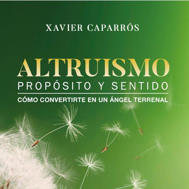 El terapeuta Xavier Caparrós explica cómo practicar el altruismo y alcanzar la plenitud