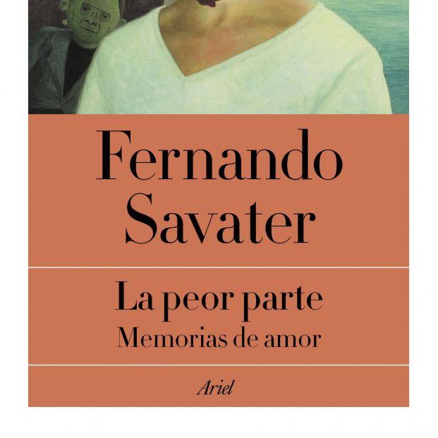 Fernando Savater publica uno de sus libros más íntimos: 'La peor parte. Memorias de amor'