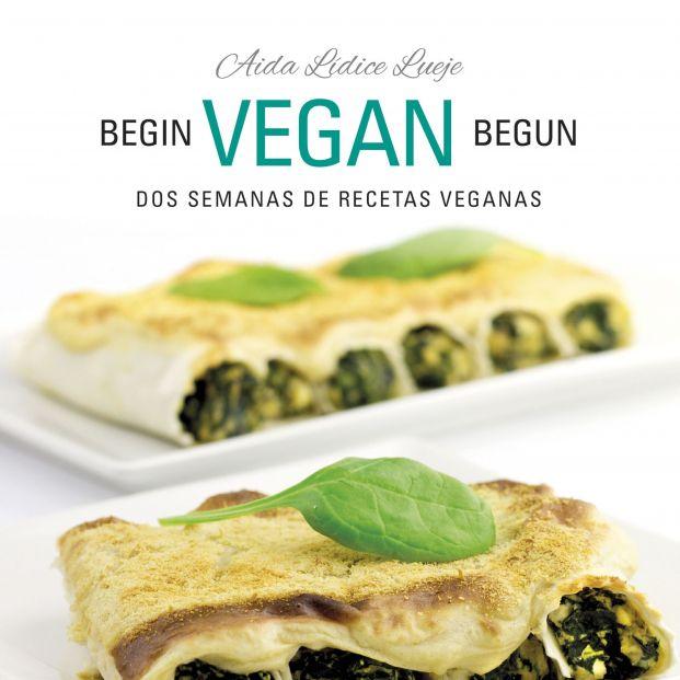 La bloguera Aída Lídice nos inicia en la dieta veggie con un libro de recetas