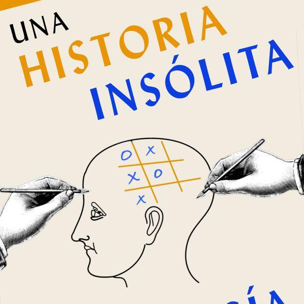 'Una historia insólita de la neurología'