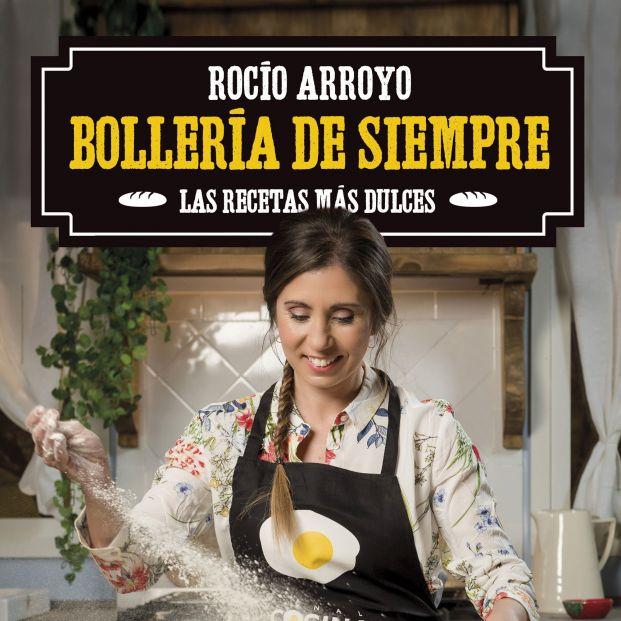 Todos los trucos para hacer la mejor bollería con Rocío Arroyo