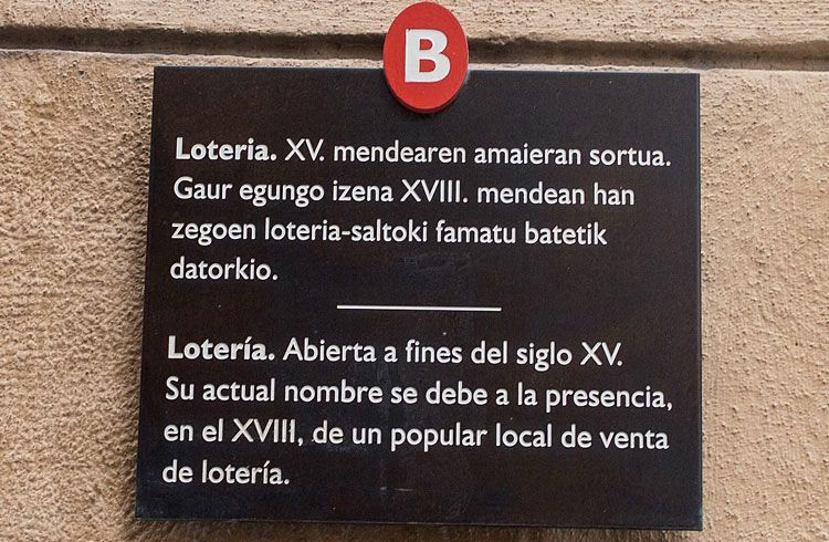 Placa actual en la calle Lotería Bidebarrieta