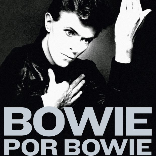 'Bowie por Bowie. Entrevistas y encuentros con David Bowie', una autobiografía relatada del genio
