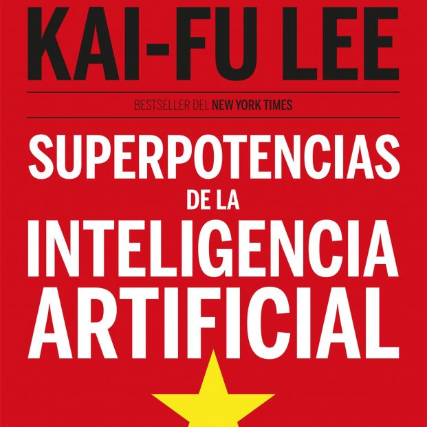 Superpotencias de la inteligencia artificial kai fu lee