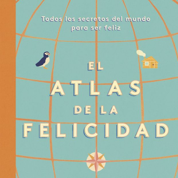 Un recorrido por las distintas formas de ver la felicidad en el mundo (Ed. Cúpula)