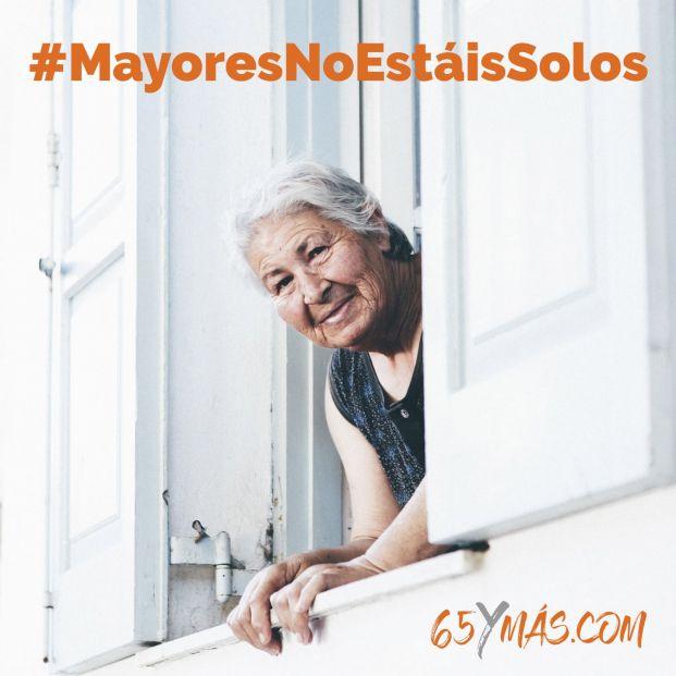 Envía con 65Ymás un mensaje de ánimo a los mayores con el hashtag #MayoresNoEstáisSolos