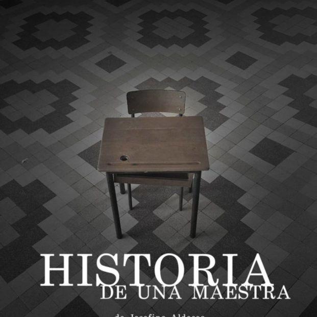 Cartel de 'Historia de una maestra'