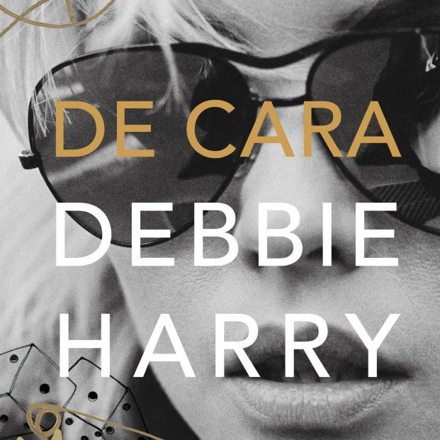 Debbie Harry, cantante de Blondie y una de las mujeres más influyentes del rock publica 'De cara'