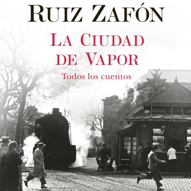 65Ymás publica uno de los 11 relatos de 'La ciudad de vapor', el libro póstumo de Carlos Ruiz Zafón