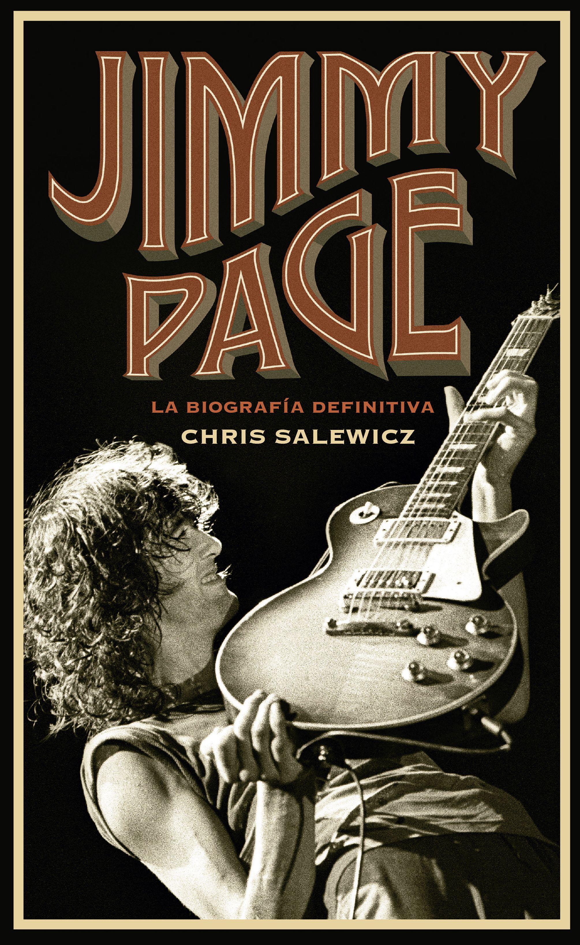 La Biografía Definitiva De Jimmy Page