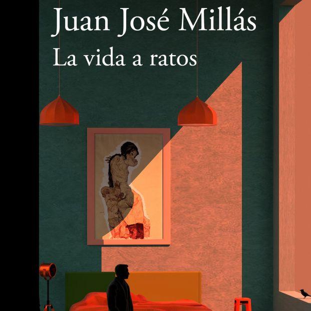 Portada de 'La vida a ratos' de Juan José Millás, novedad literaria de abril de 2019