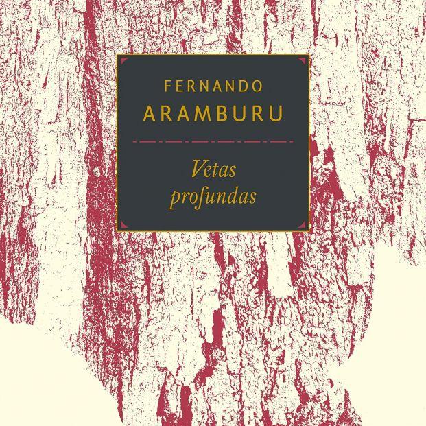 Portada de Vetas Profundas de Fernando Aramburu
