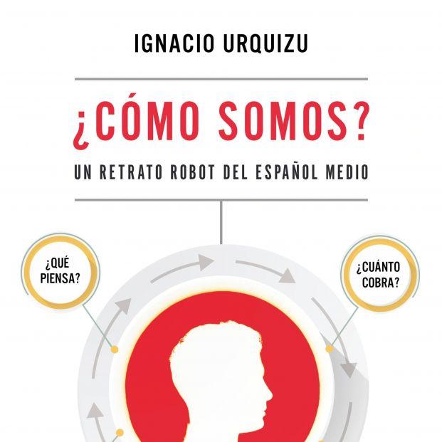 Una radiografía sociológica sobre el poder del español medio (Ed. Deusto)