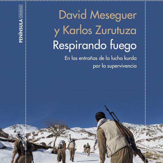 Los periodistas David Meseguer y Karlos Zurutuza se adentran en la lucha de los kurdos (Ed. Península)