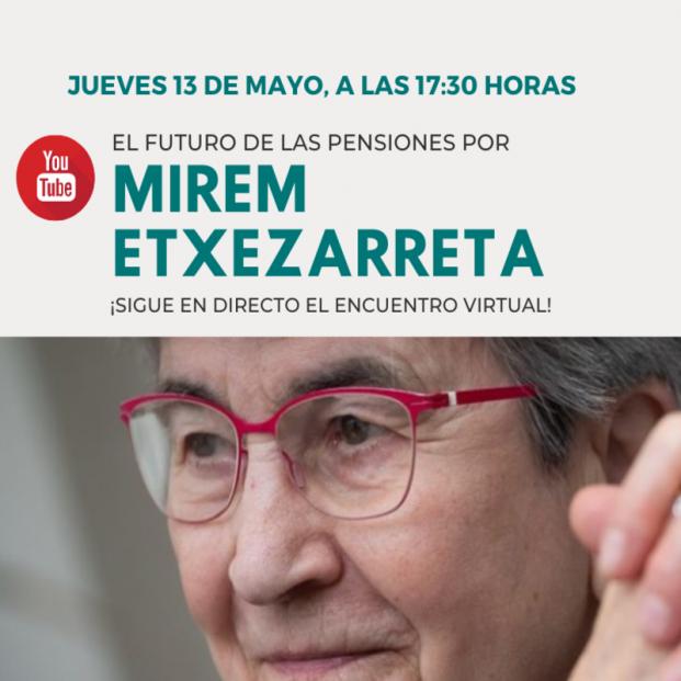 Encuentro virtual UDP: El futuro de las pensiones, por Miren Etxezarreta