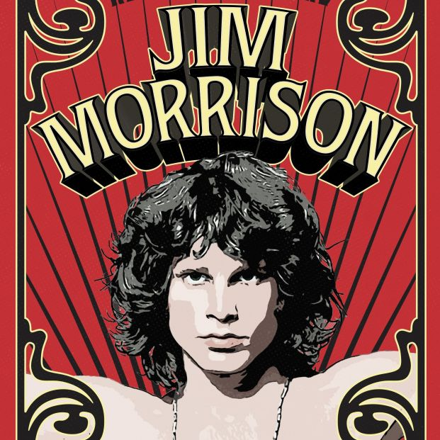 'Jim Morrison. Cuando acabe la música apaga las luces', la biografía del cantante de The Doors