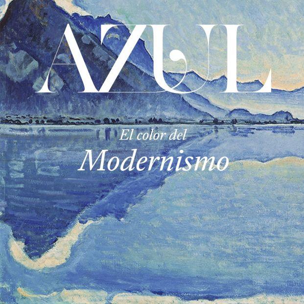 Cartel de Azul, el color del modernismo