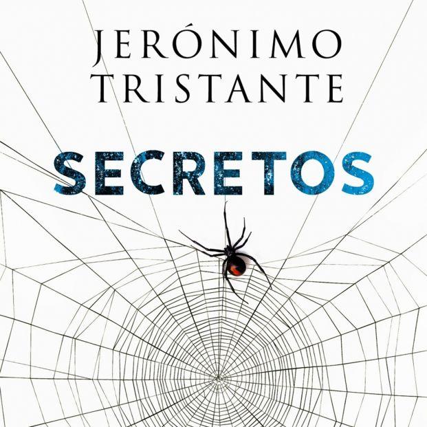 Infidelidades, drogas o corrupción política en Secretos, la última novela de Jerónimo Tristante
