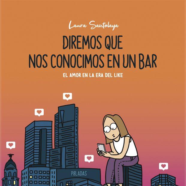 Laura Santolaya o P8ladas da su versión del amor digital en una novela gráfica llena de humor