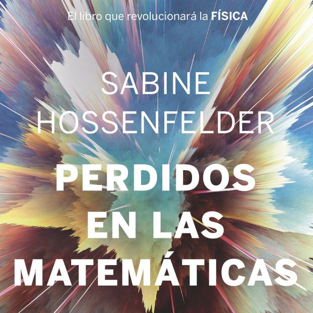 La bloguera y física Sabine Hossenfelder explica por qué esta ciencia no logra avanzar